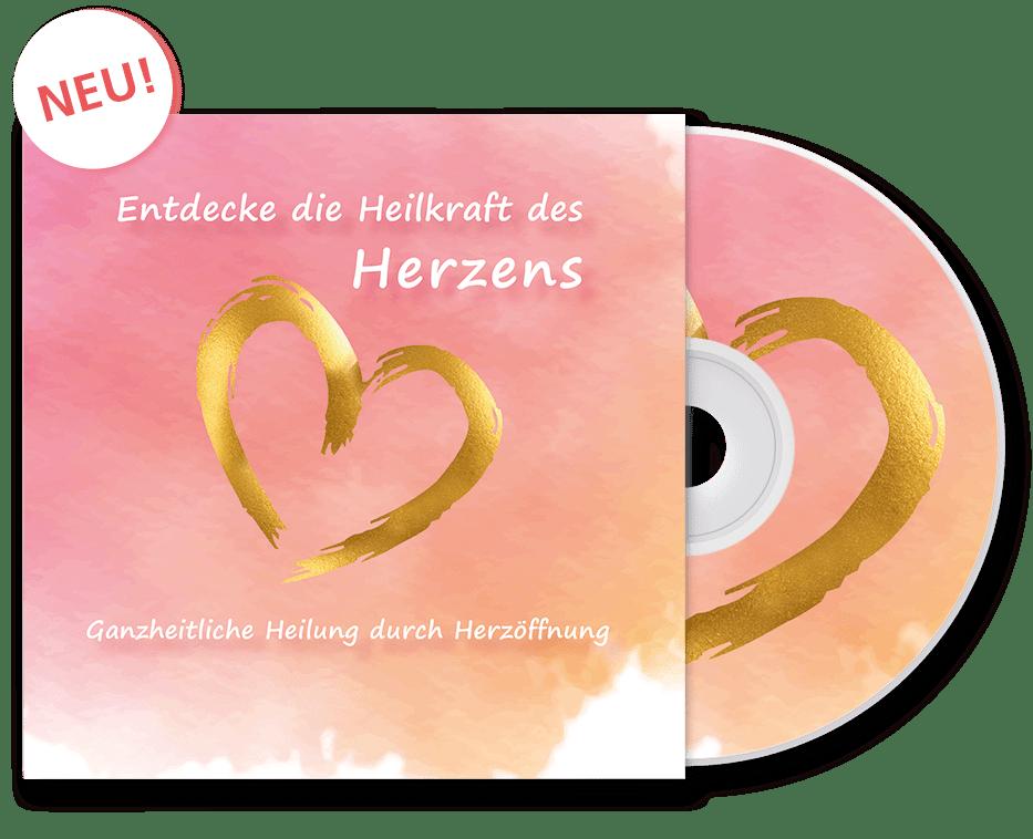 Entdecke die Heilkraft des Herzens - CD